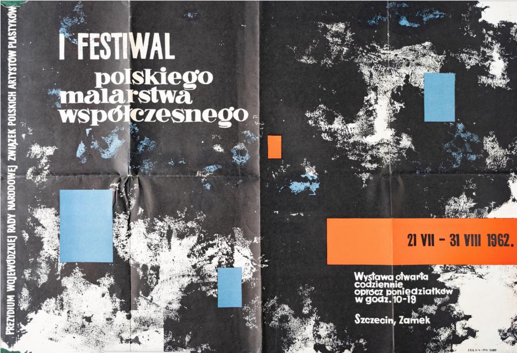 Helena Stojanowska (1929–1996), projekt plakatu/ poster design/ Plakat 1. Festiwalu Polskiego Malarstwa Współczesnego/ Poster 1. of The Festival of Polish Contemporary Painting/ 1962, Szczecin